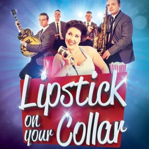 Lipstick on your Collar music of the 50s and 60s