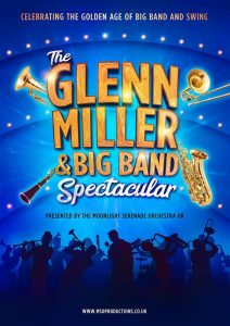 The Glenn Miller & Big Band Spectacular Palace Theatre Paignton