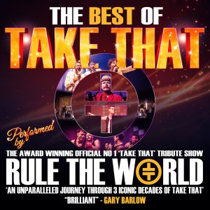 The Best of Take That Palace Theatre Paignton